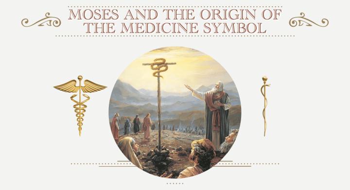 Moses-and-the-Origin-of-the-Medicine-Symbol